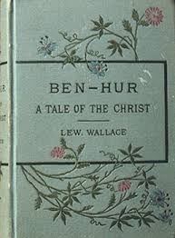 How the true 1st edition of Ben-Hur looks. His wife had  influence over the cover design seen here.