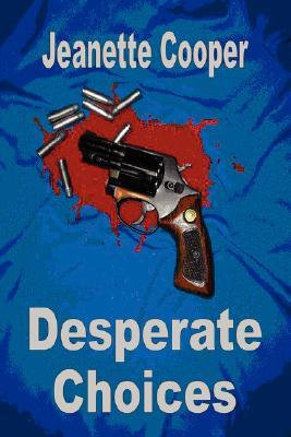 Desperate Choices Cover Image